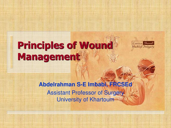 Principles of wound management