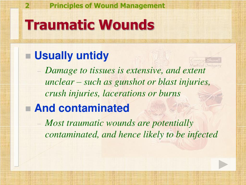 Traumatic Wounds