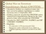 global war on terrorism expeditionary medal gwotem