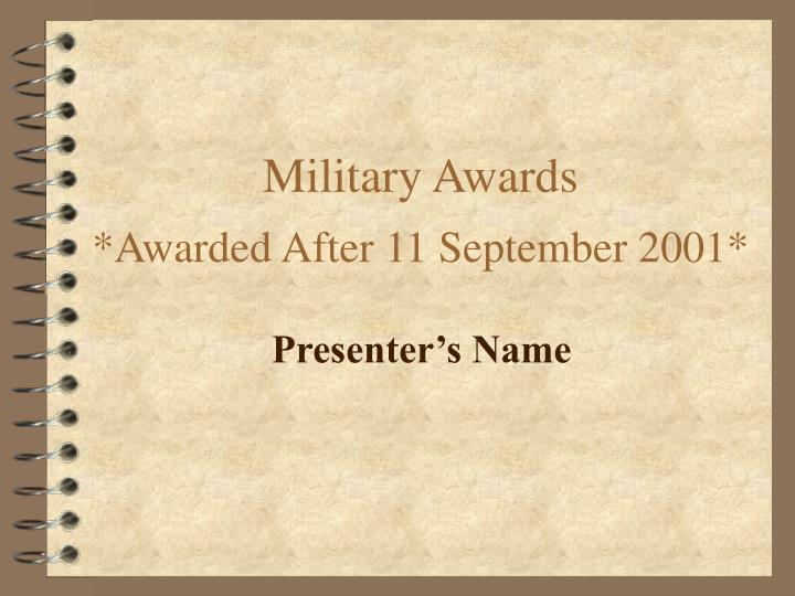 military awards awarded after 11 september 2001 n.
