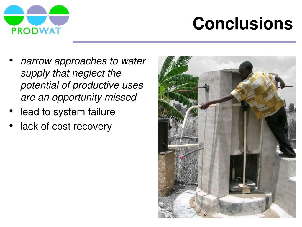 narrow approaches to water supply that neglect the potential of productive uses are an opportunity missed