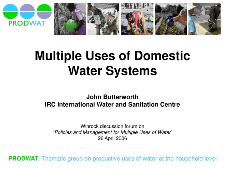 Multiple uses of domestic water systems