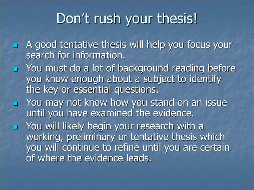 Don't rush your thesis!