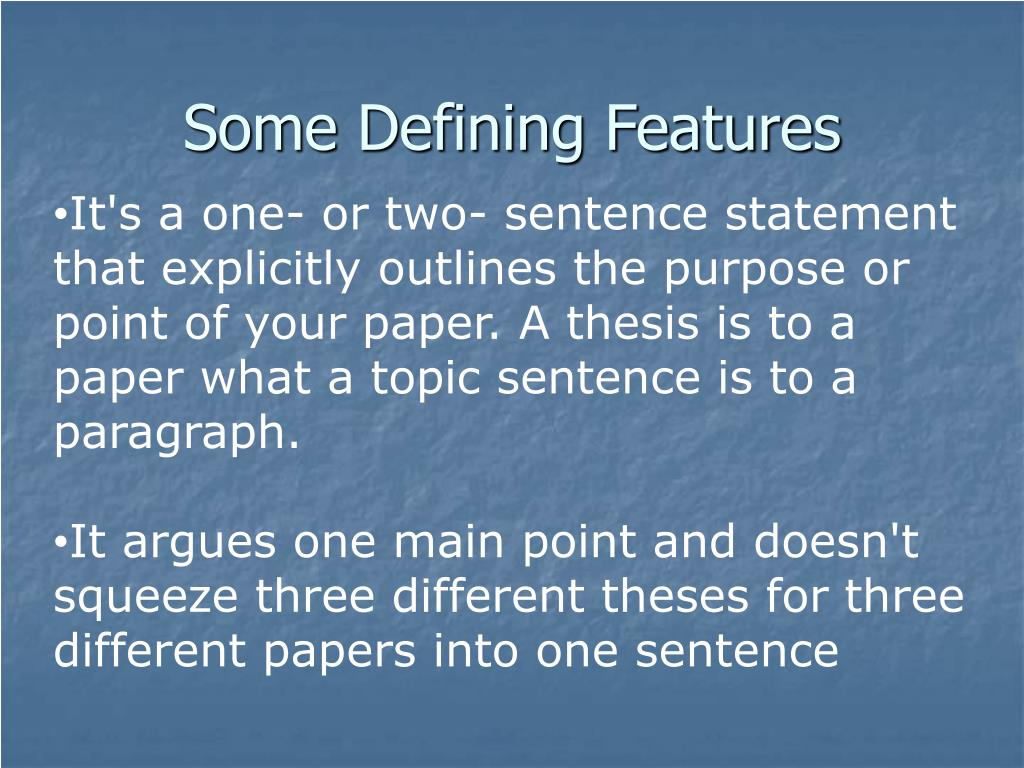 Some Defining Features