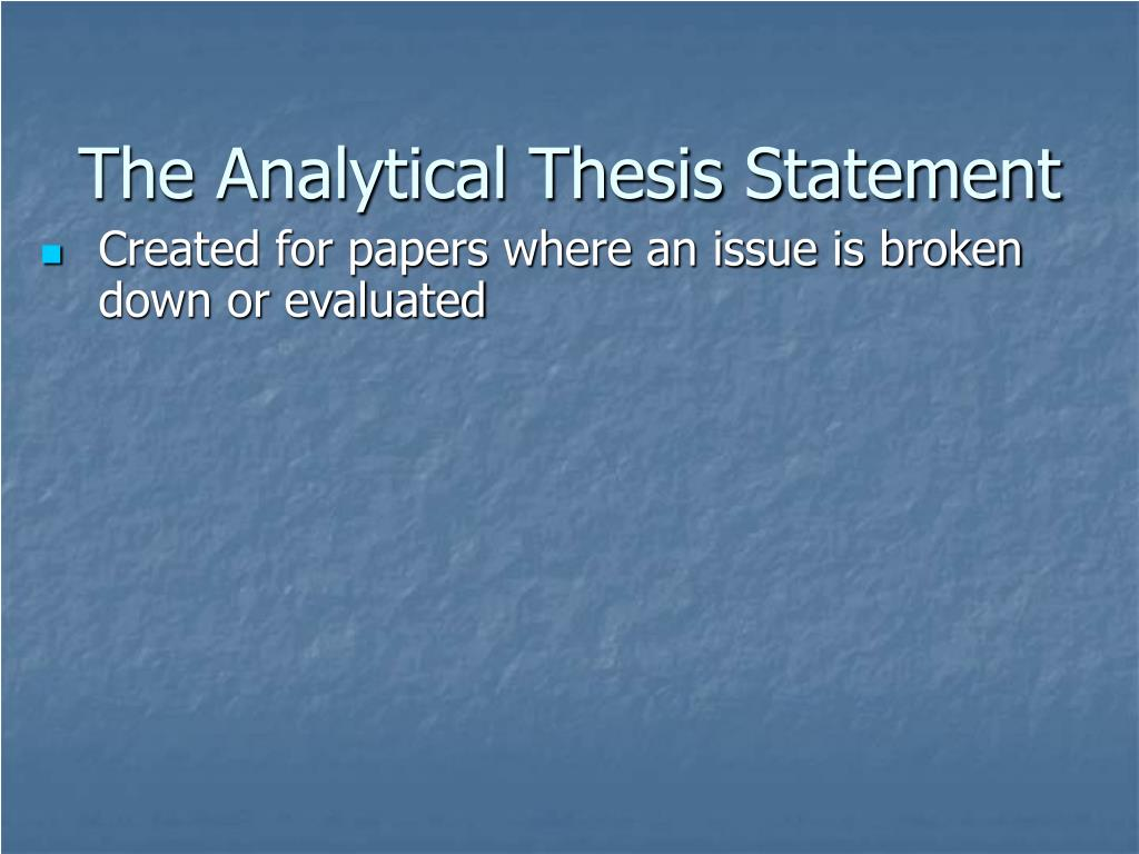 The Analytical Thesis Statement