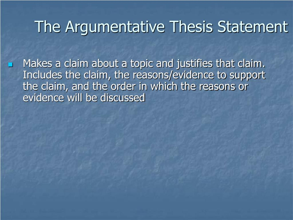 The Argumentative Thesis Statement