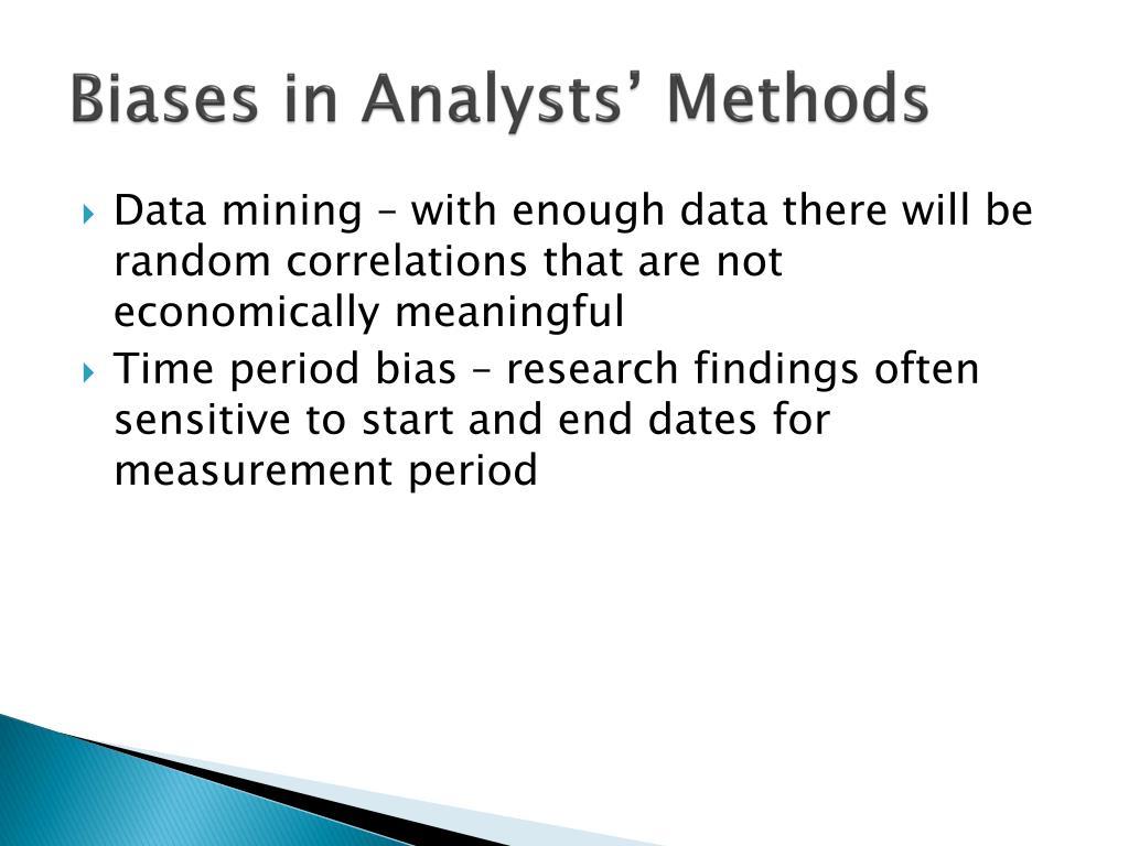 Biases in Analysts' Methods