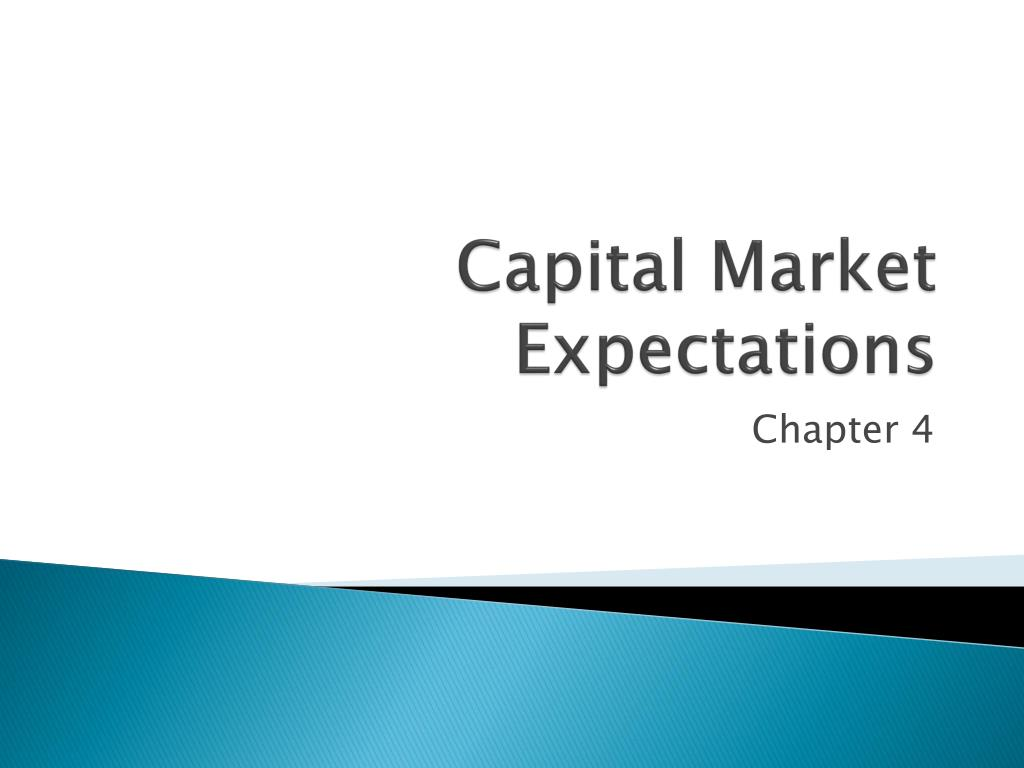 Capital Market Expectations