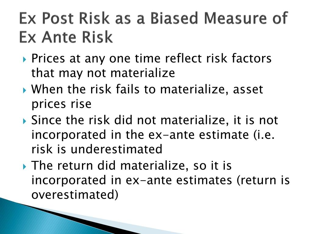 Ex Post Risk as a Biased Measure of Ex Ante Risk