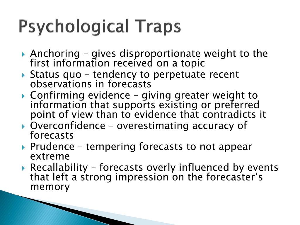 Psychological Traps