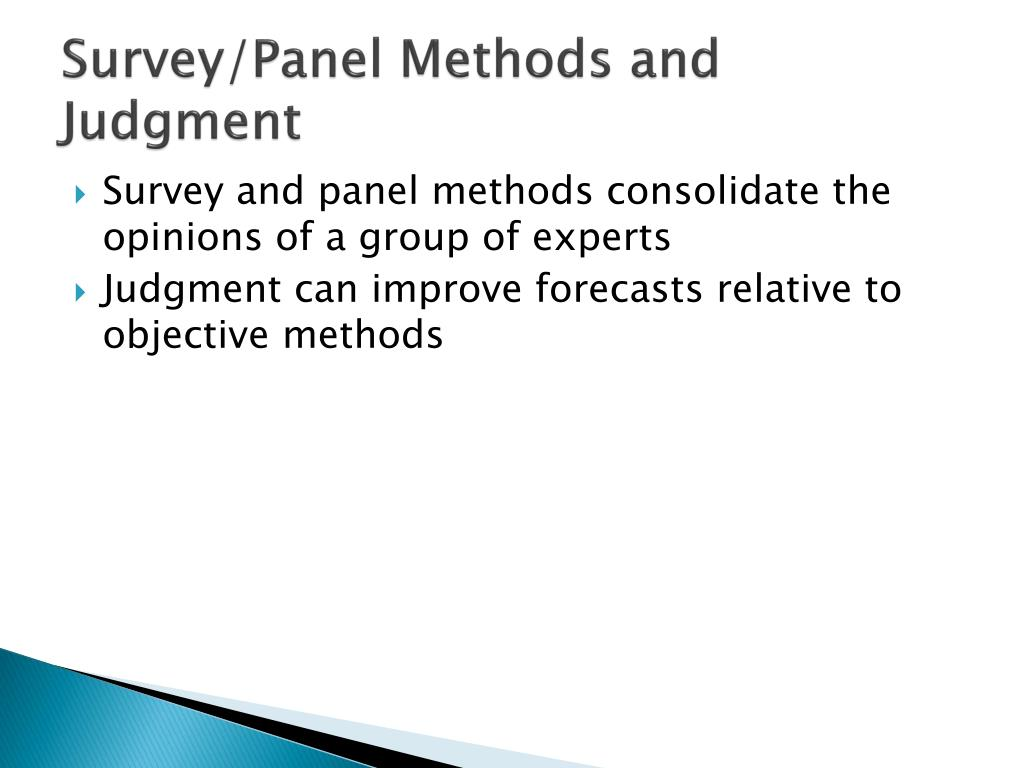 Survey/Panel Methods and Judgment