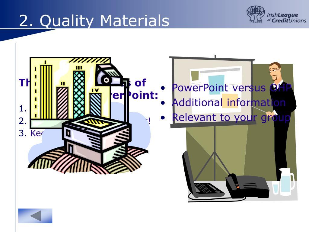 2. Quality Materials