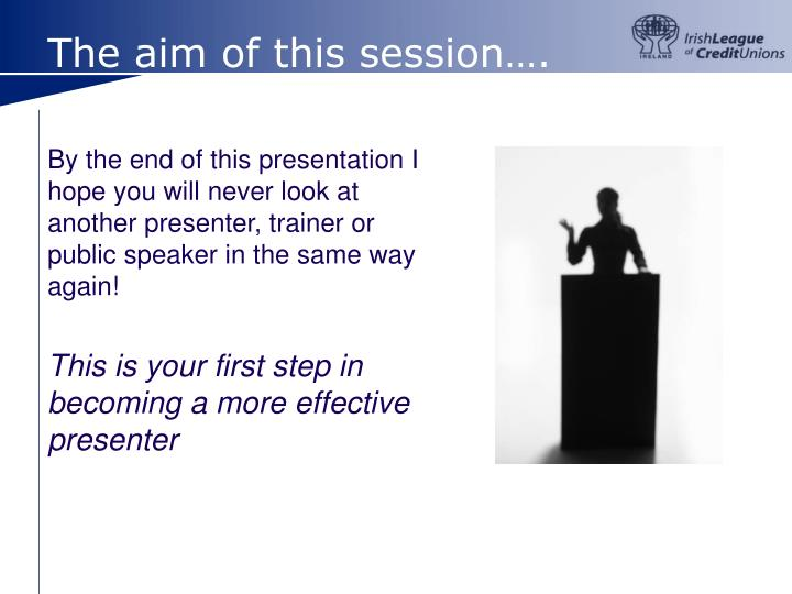 The aim of this session