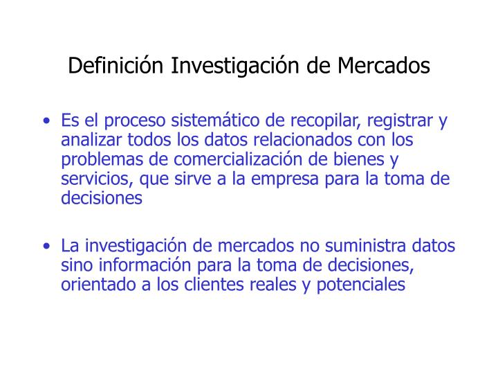 Definici n investigaci n de mercados