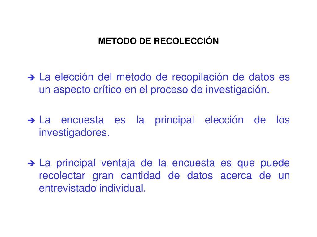 METODO DE RECOLECCIÓN