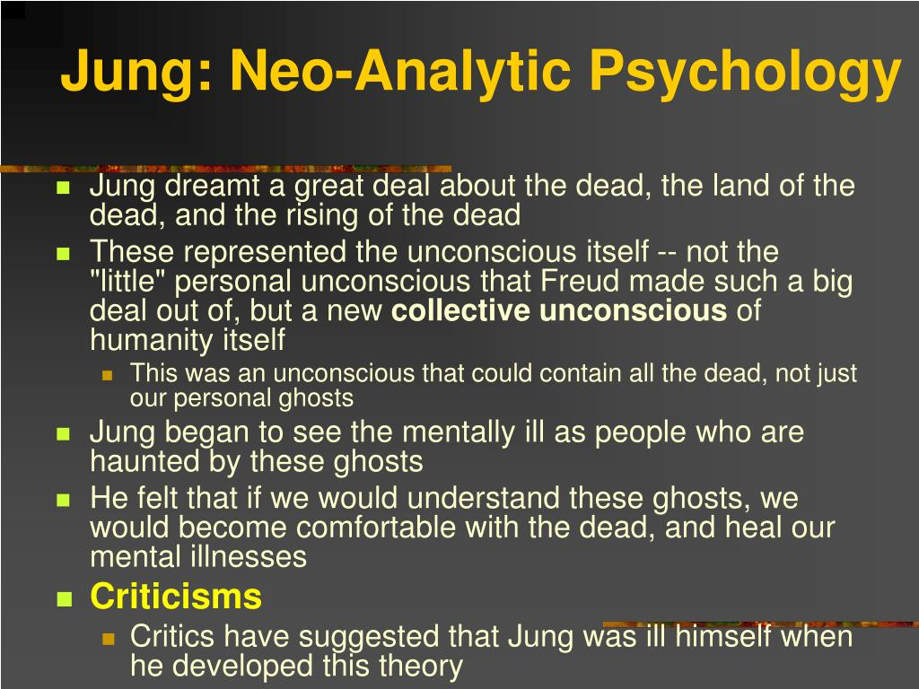 Jung: Neo-Analytic Psychology