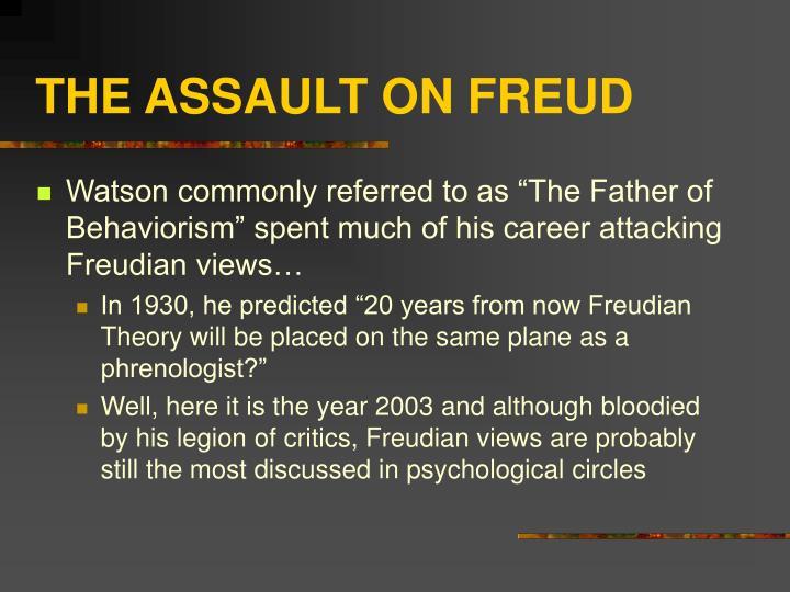 The assault on freud