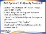psu approach to quality standards