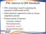 psu interest in qm standards