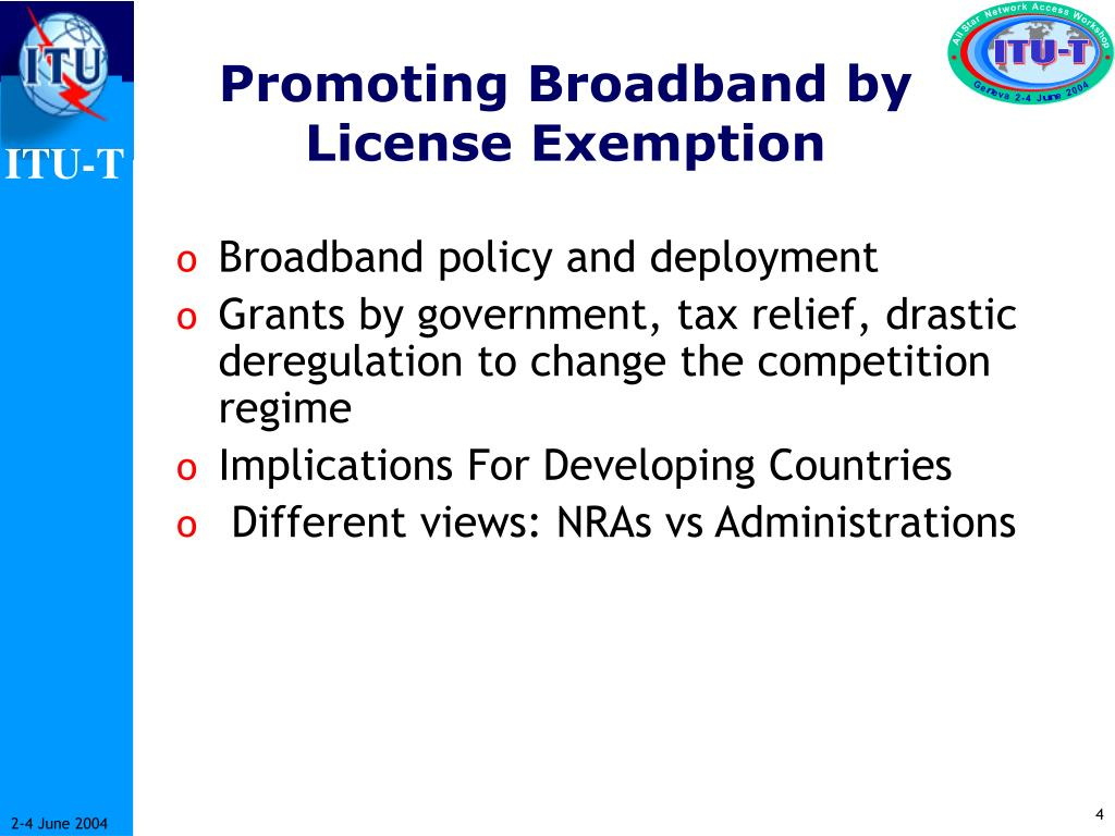 Promoting Broadband by License Exemption