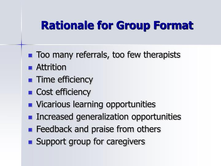 Rationale for group format