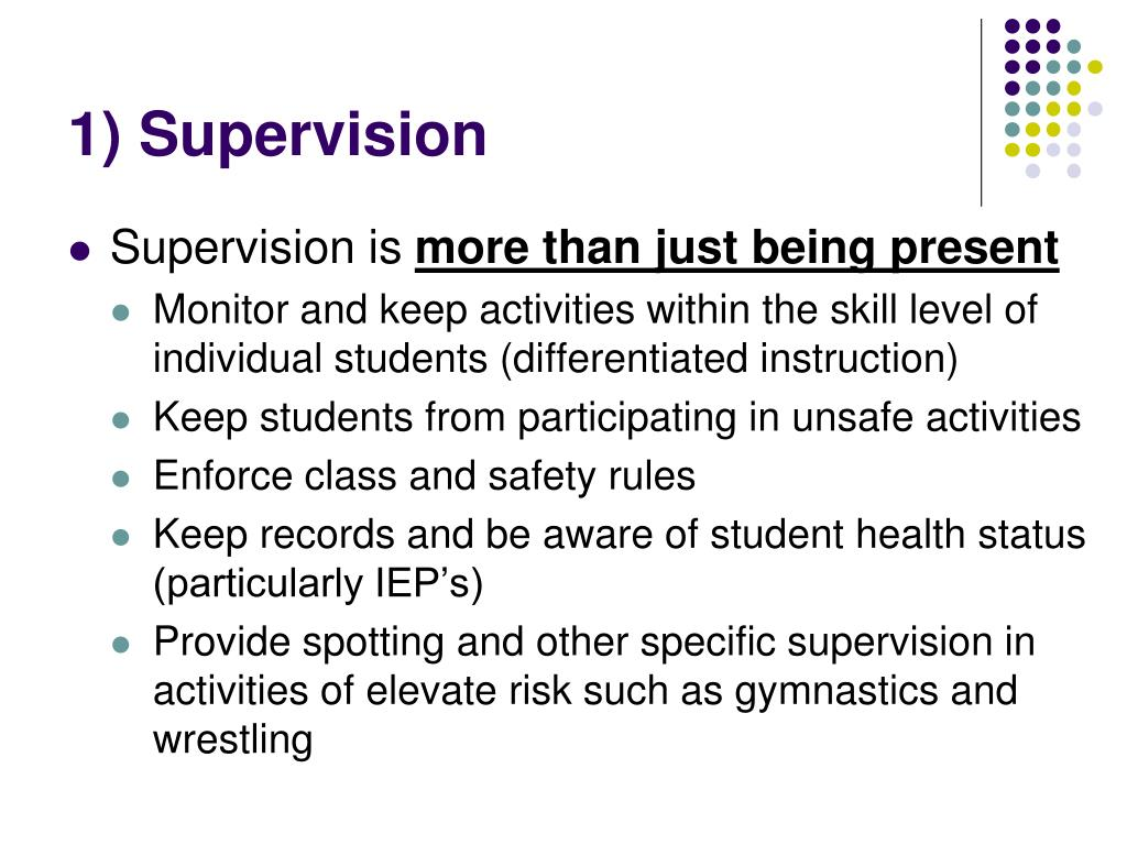 1) Supervision