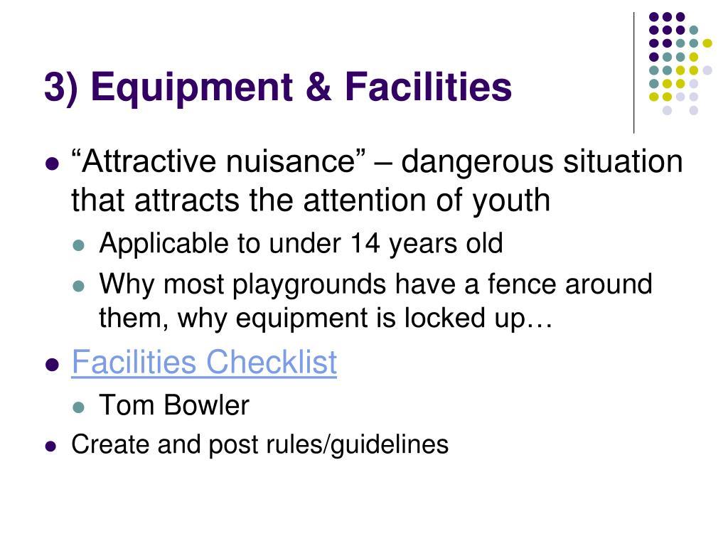 3) Equipment & Facilities