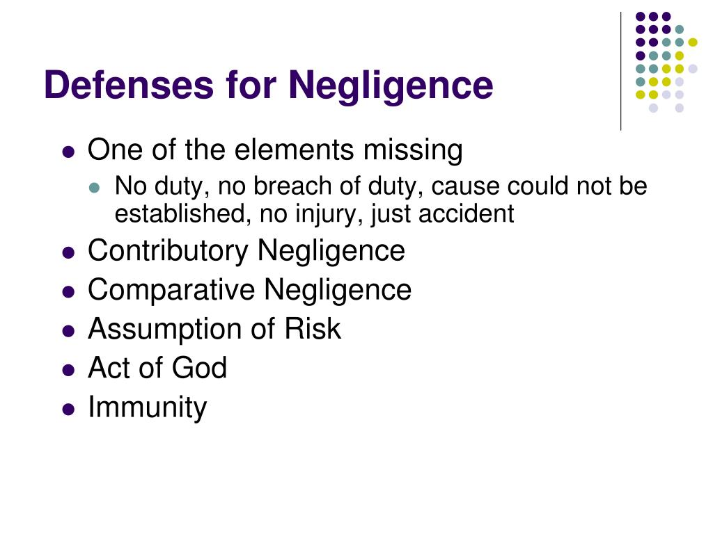 Defenses for Negligence