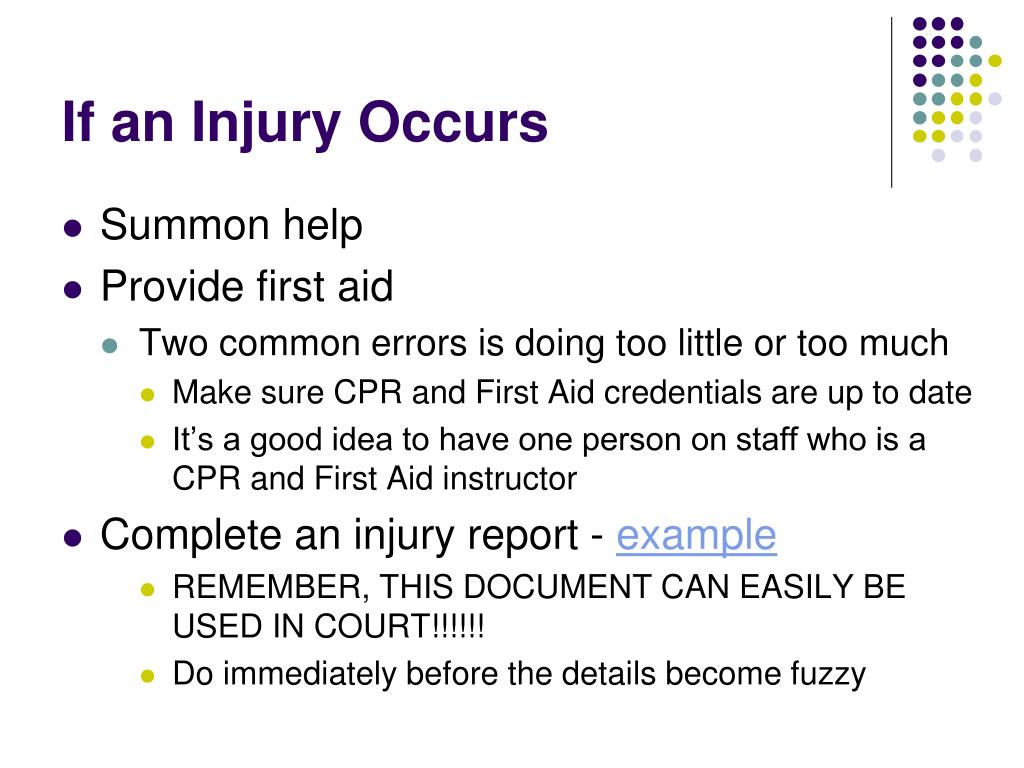 If an Injury Occurs