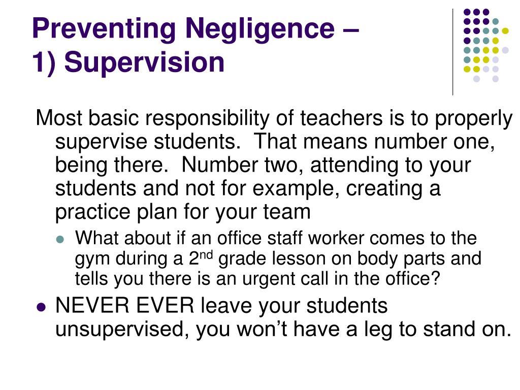 Preventing Negligence –