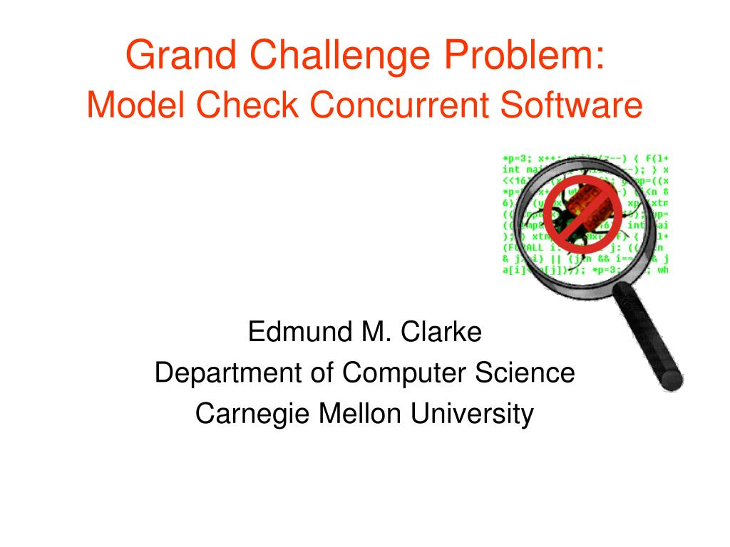 grand challenge problem model check concurrent software