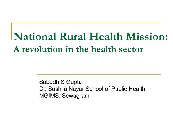 national rural health mission a revolution in the health sector n.