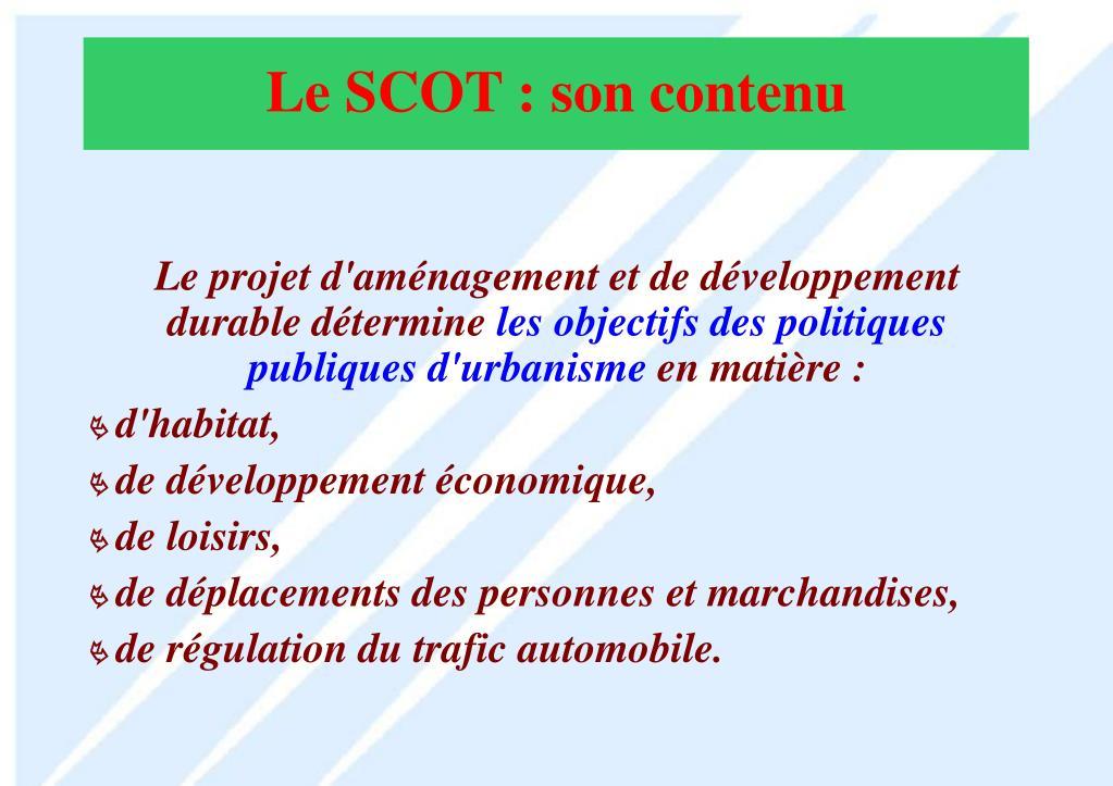 Le projet d'aménagement et de développement durable détermine