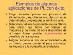 ejemplos de algunas aplicaciones de pl con xito4