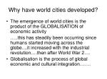 why have world cities developed