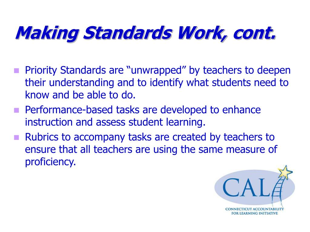 Making Standards Work, cont.