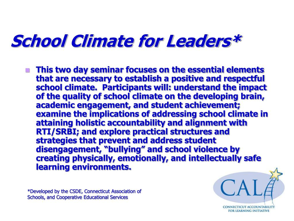 School Climate for Leaders*