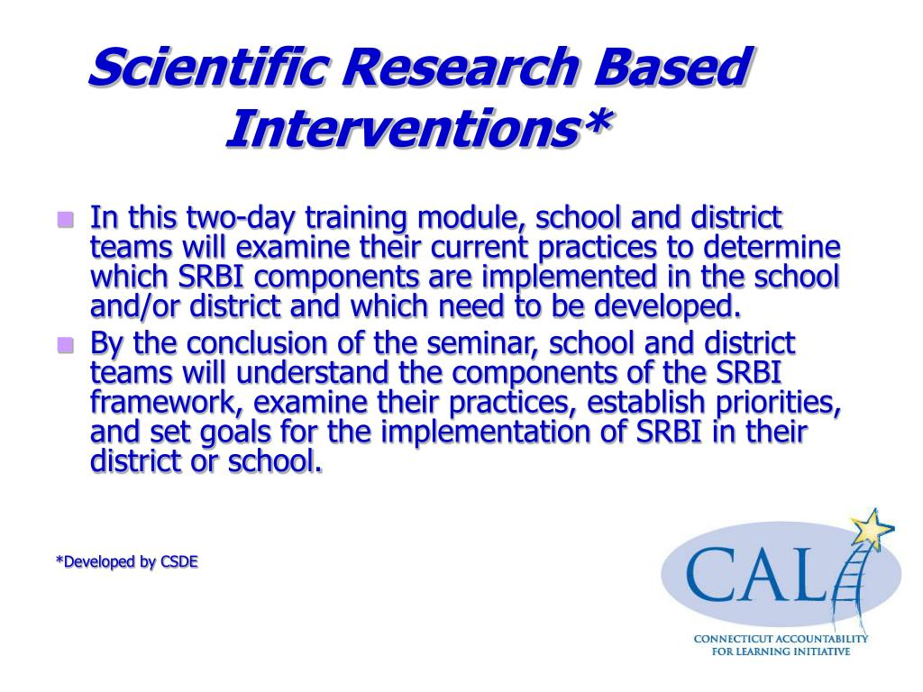 Scientific Research Based Interventions*