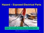 hazard exposed electrical parts
