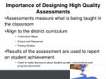 importance of designing high quality assessments