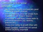 frustration anti social behaviour