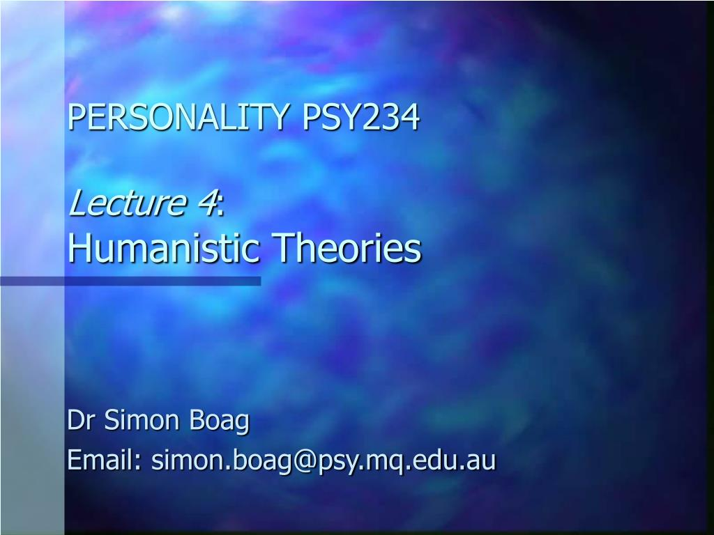 personality psy234 lecture 4 humanistic theories l.