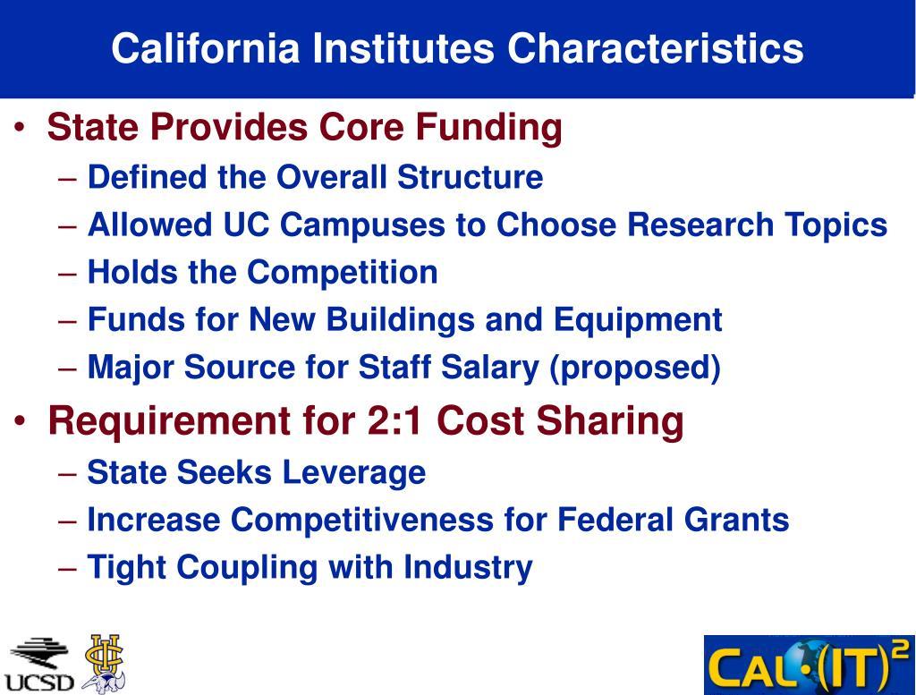 California Institutes Characteristics