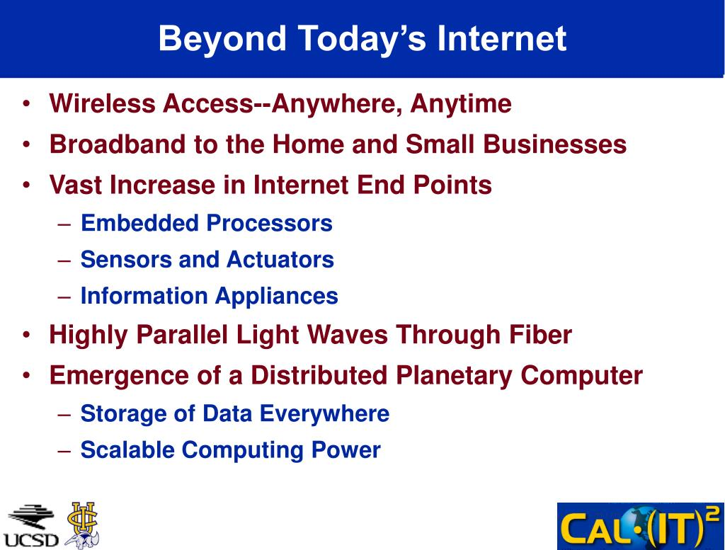Beyond Today's Internet
