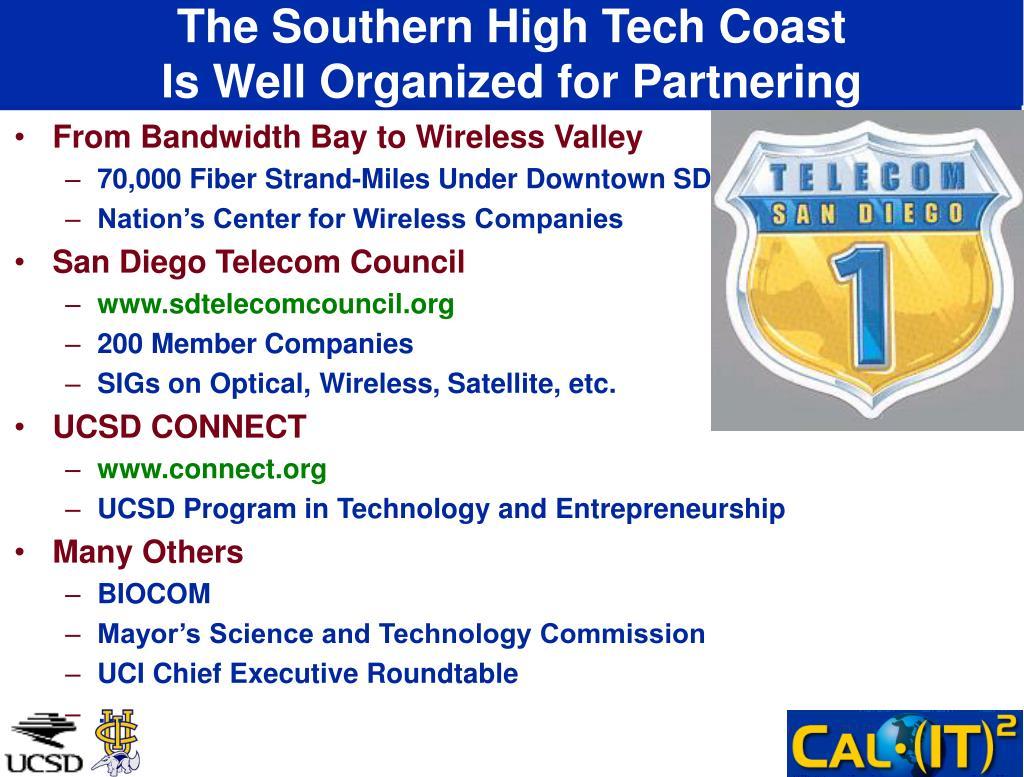 The Southern High Tech Coast
