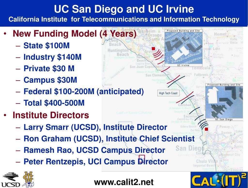 UC San Diego and UC Irvine