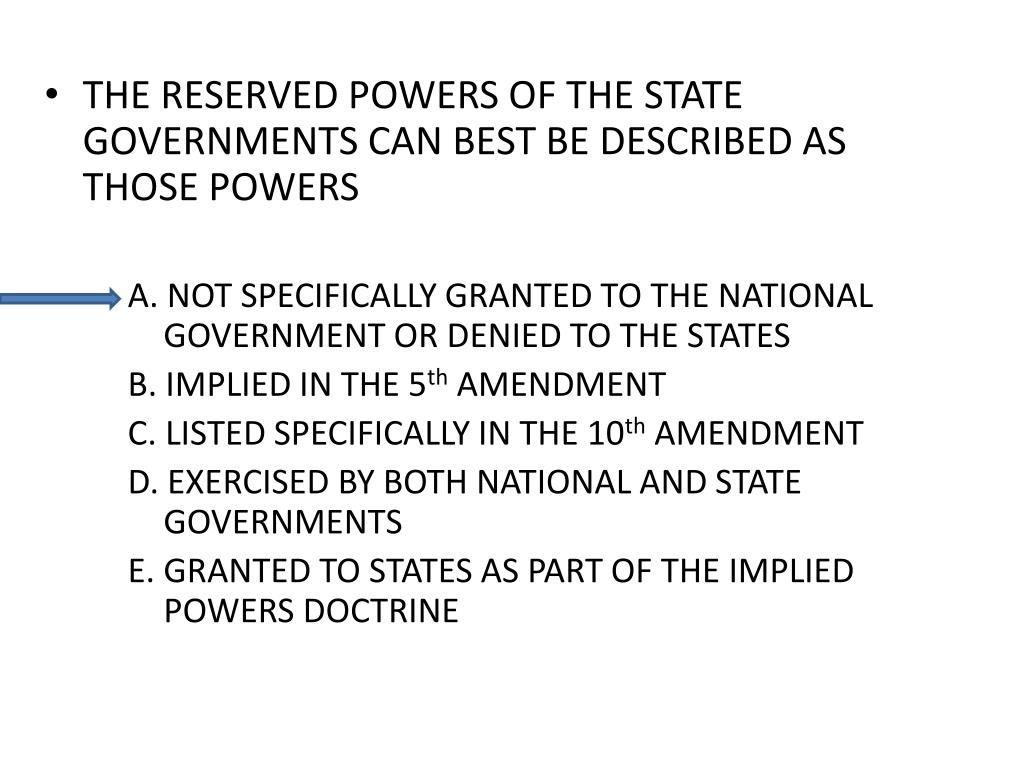THE RESERVED POWERS OF THE STATE GOVERNMENTS CAN BEST BE DESCRIBED AS THOSE POWERS