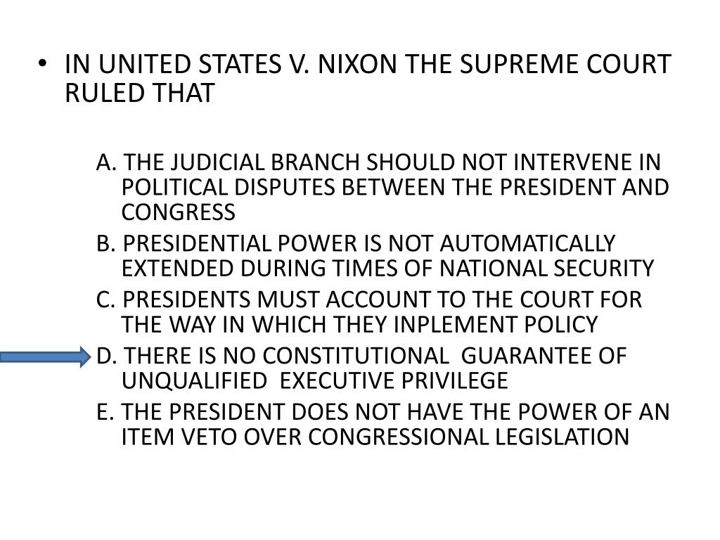IN UNITED STATES V. NIXON THE SUPREME COURT RULED THAT