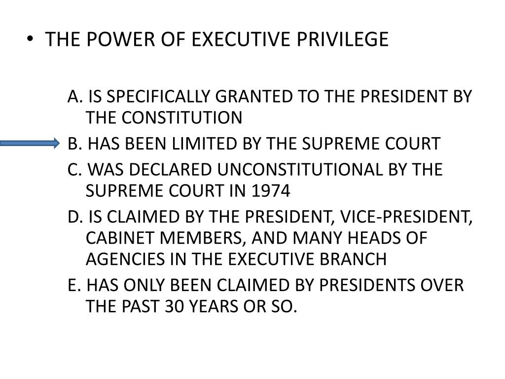 THE POWER OF EXECUTIVE PRIVILEGE