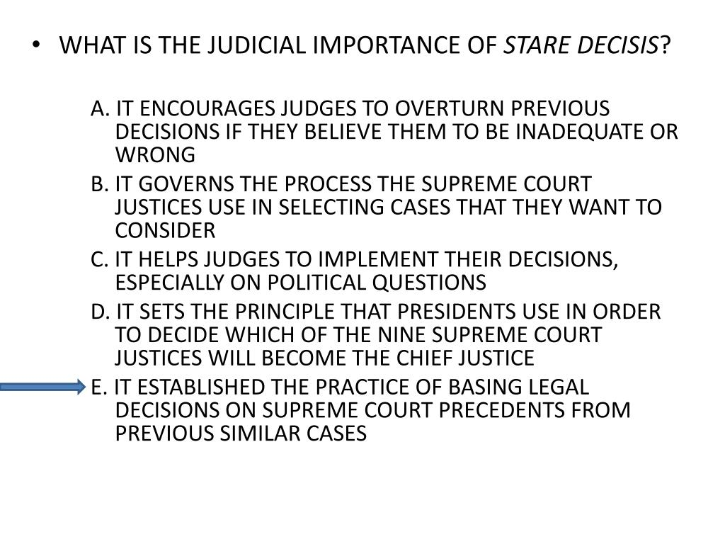 WHAT IS THE JUDICIAL IMPORTANCE OF